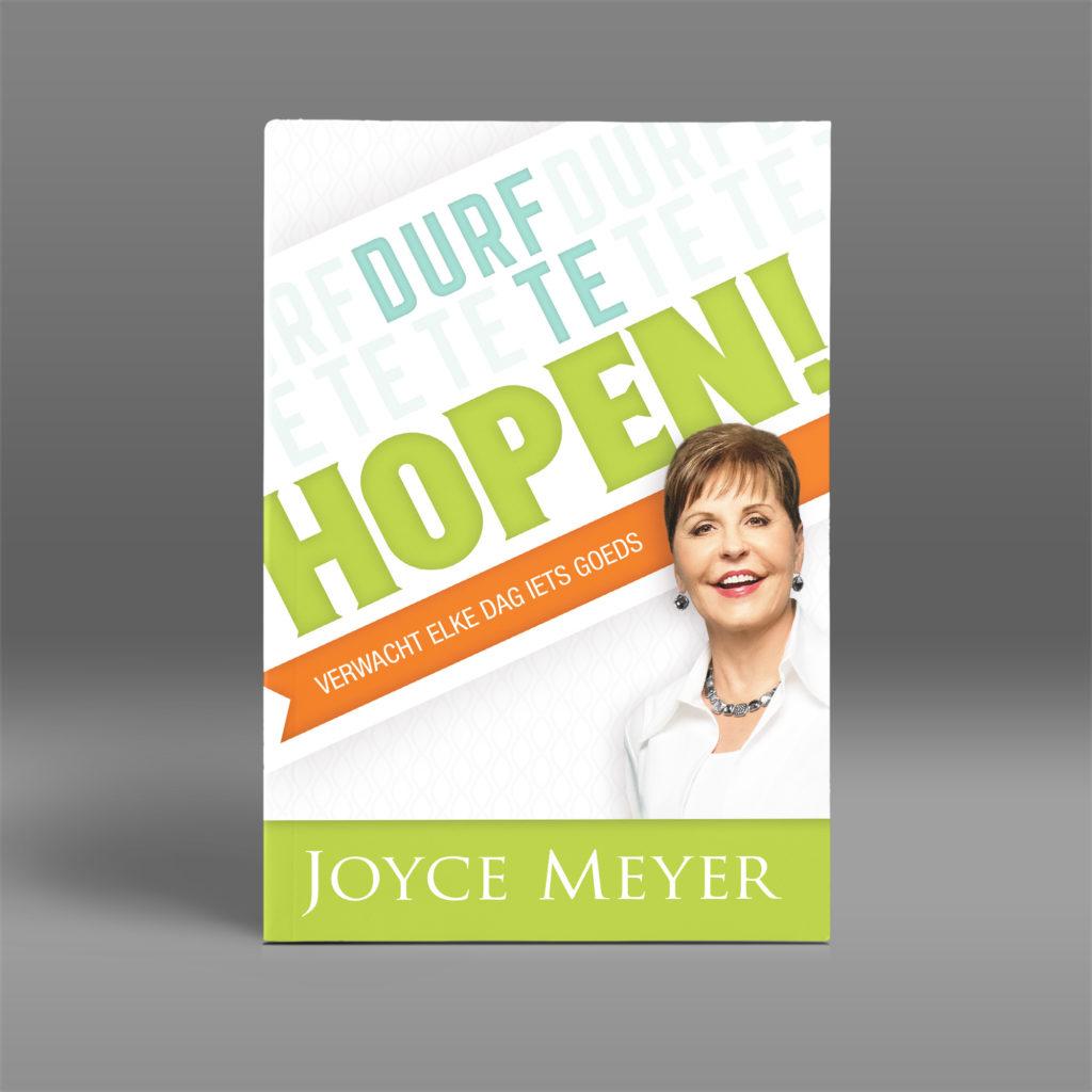 Durf te hope en boek van Joyce Meyer
